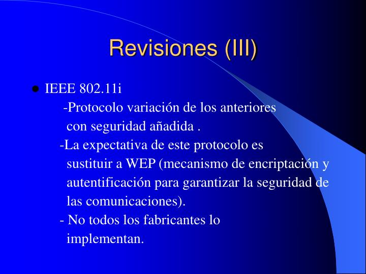 Revisiones (III)