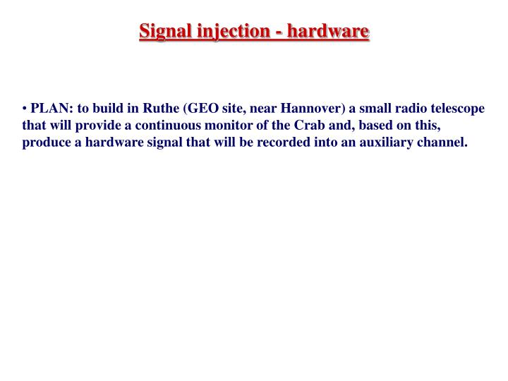 Signal injection - hardware