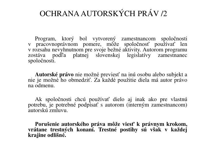 OCHRANA AUTORSKÝCH PRÁV /2