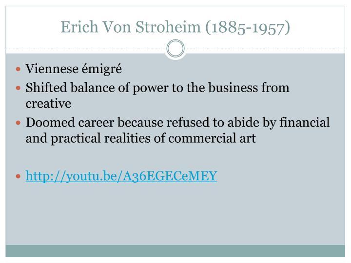 Erich Von Stroheim (1885-1957)