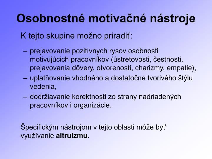 Osobnostné motivačné nástroje