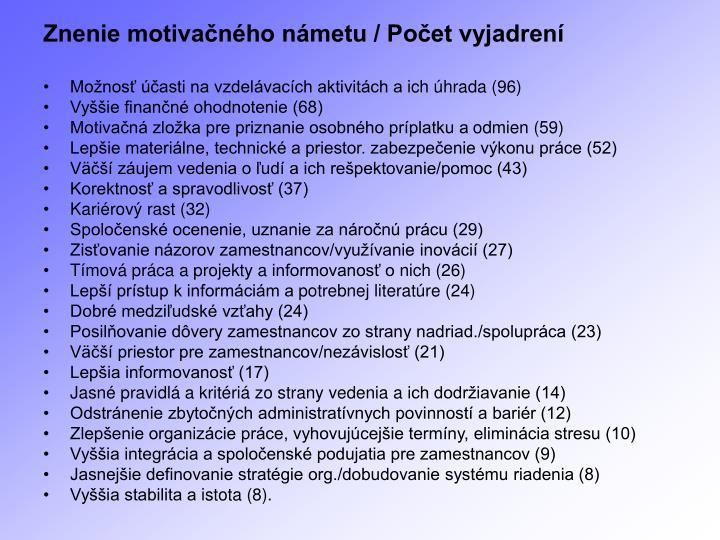 Znenie motivačného námetu / Počet vyjadrení