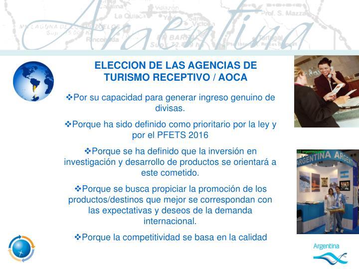 ELECCION DE LAS AGENCIAS DE TURISMO RECEPTIVO / AOCA