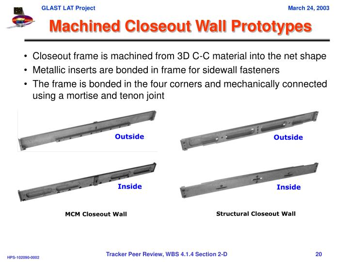 Machined Closeout Wall Prototypes