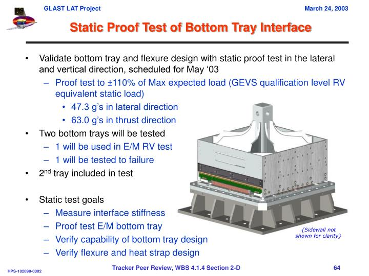Static Proof Test of Bottom Tray Interface