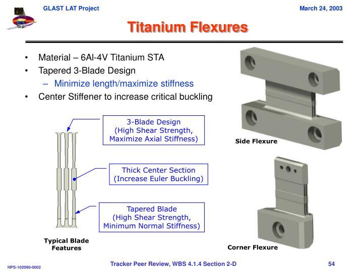 Titanium Flexures