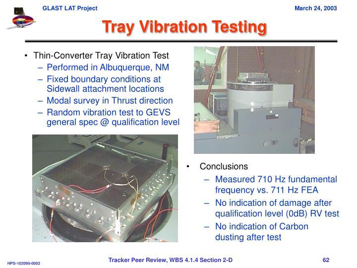 Tray Vibration Testing