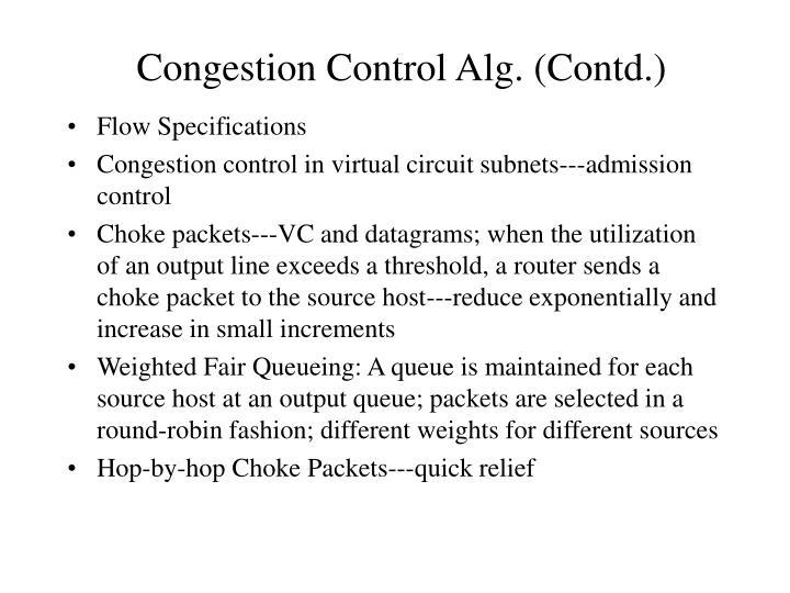 Congestion Control Alg. (Contd.)