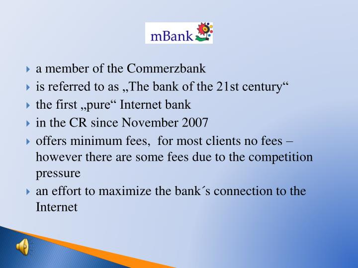 a member of the Commerzbank