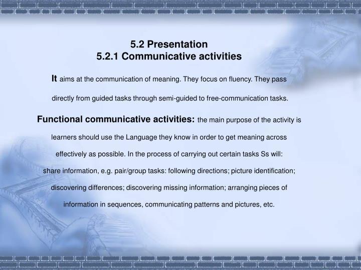 5.2 Presentation
