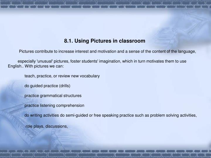 8.1. Using Pictures in classroom
