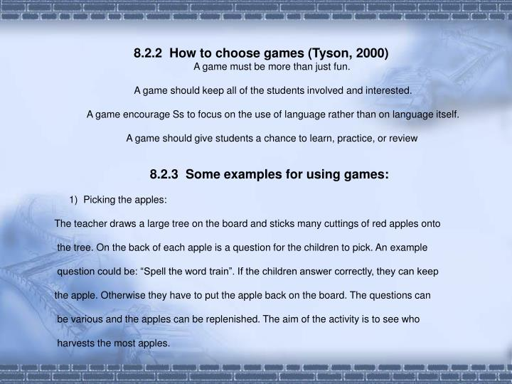 8.2.2  How to choose games (Tyson, 2000)
