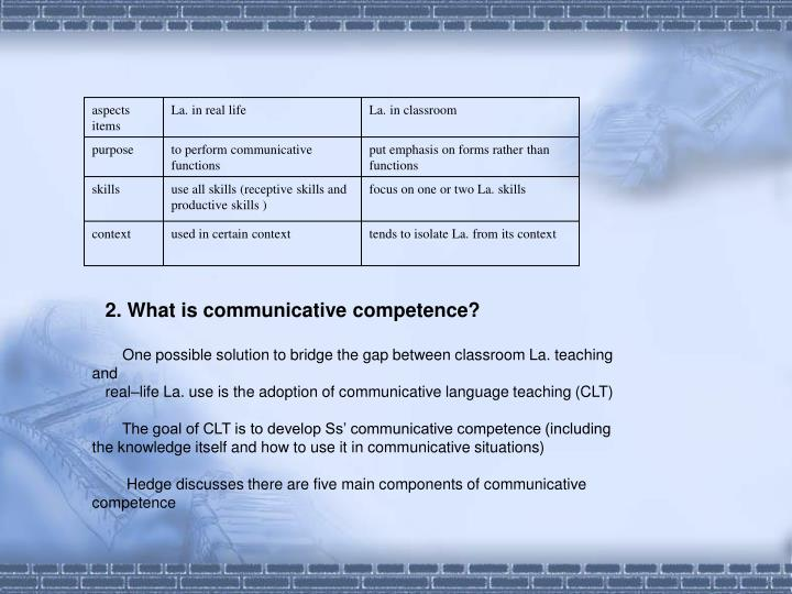 2. What is communicative competence?