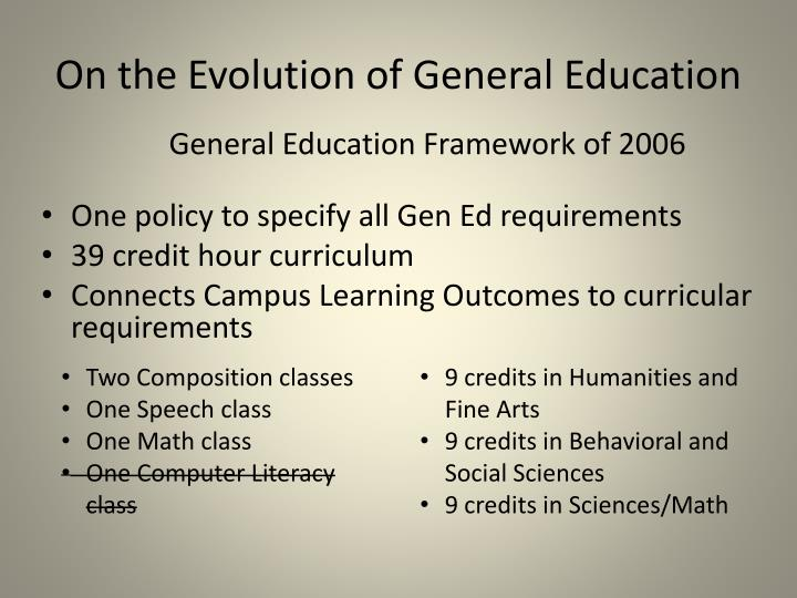 On the Evolution of General Education