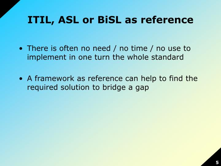 ITIL, ASL or BiSL as reference