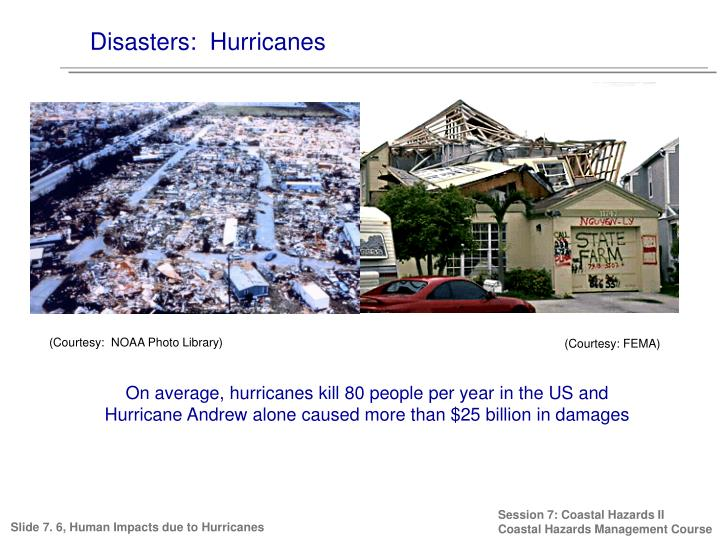 Disasters:  Hurricanes