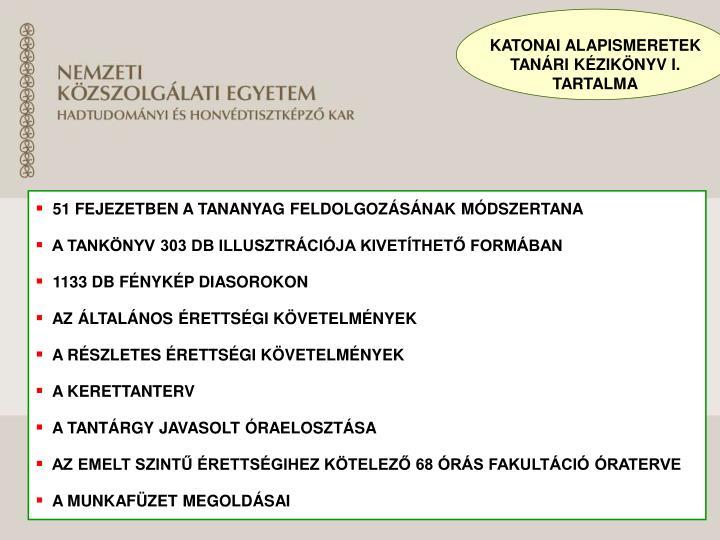 KATONAI ALAPISMERETEK