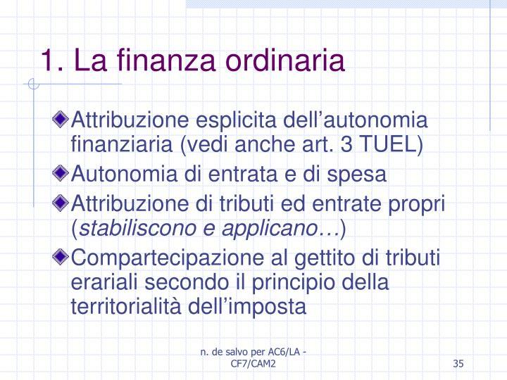 1. La finanza ordinaria