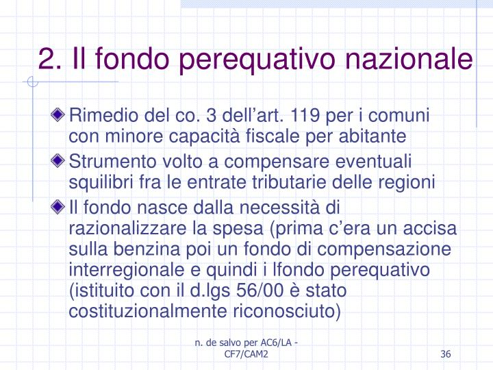 2. Il fondo perequativo nazionale