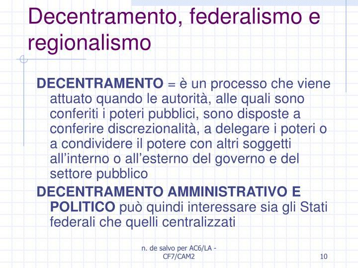 Decentramento, federalismo e regionalismo