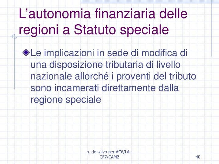 L'autonomia finanziaria delle regioni a Statuto speciale