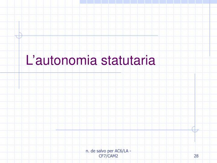 L'autonomia statutaria