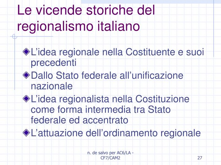 Le vicende storiche del regionalismo italiano