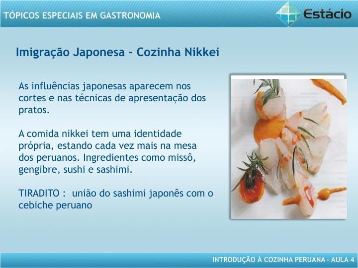 Imigração Japonesa – Cozinha Nikkei