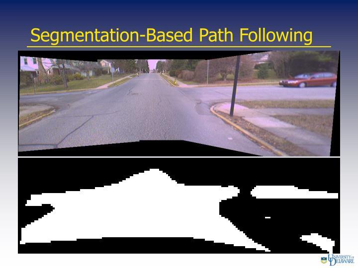 Segmentation-Based Path Following