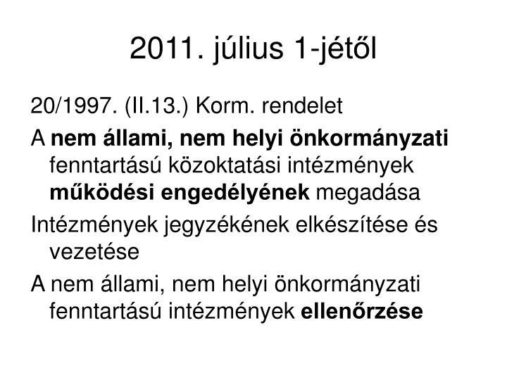 2011. július 1-jétől