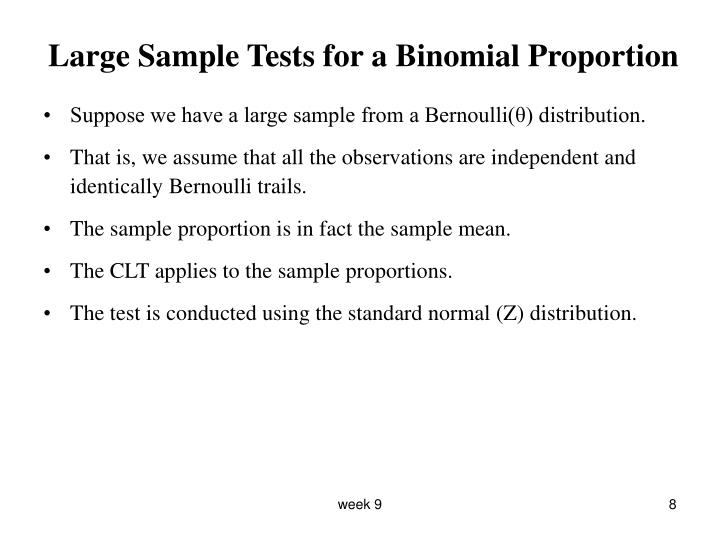 Large Sample Tests for a Binomial Proportion