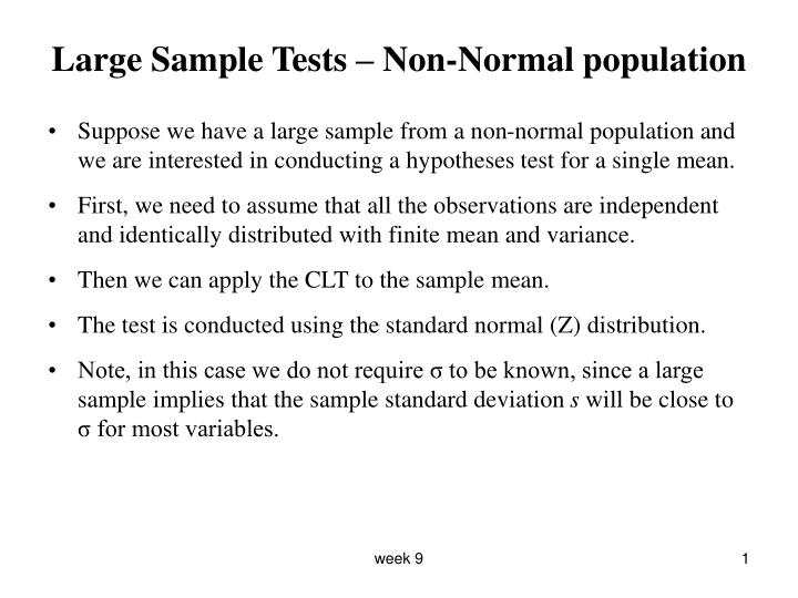 Large sample tests non normal population