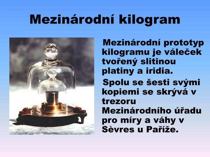 Mezinárodní kilogram