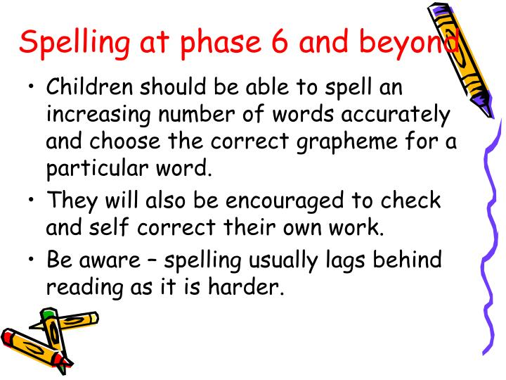 Spelling at phase 6 and beyond