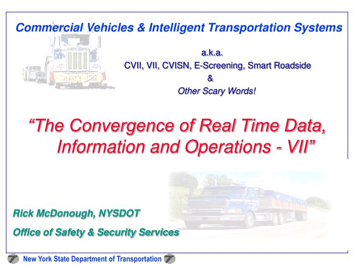 Commercial vehicles intelligent transportation systems