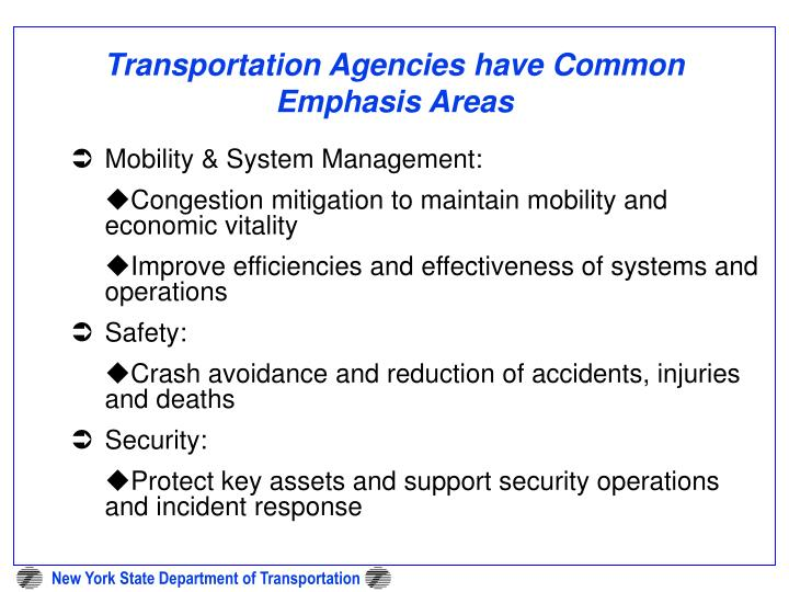 Transportation Agencies have Common Emphasis Areas