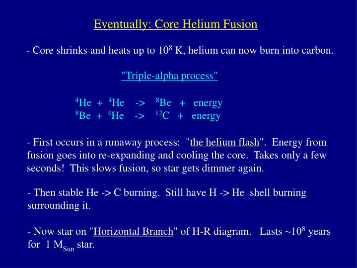 Eventually: Core Helium Fusion