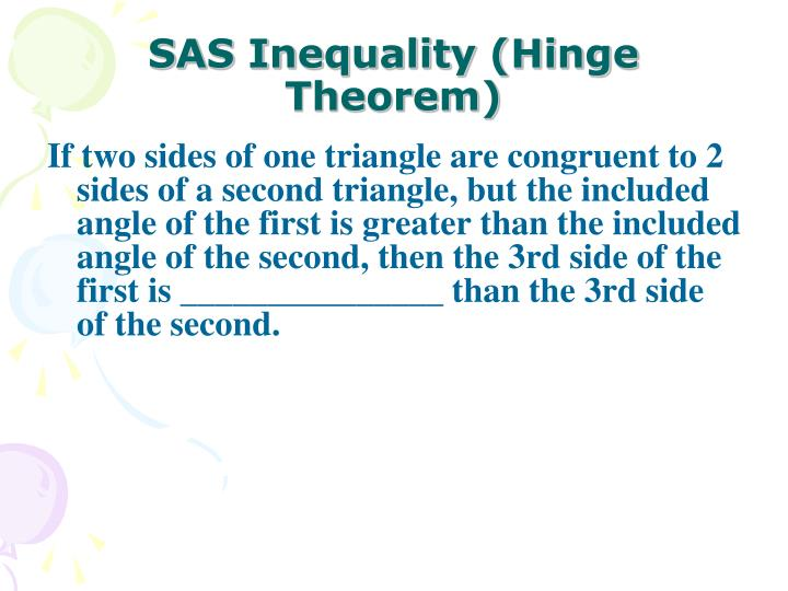 SAS Inequality (Hinge Theorem)