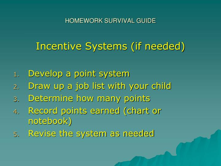 HOMEWORK SURVIVAL GUIDE