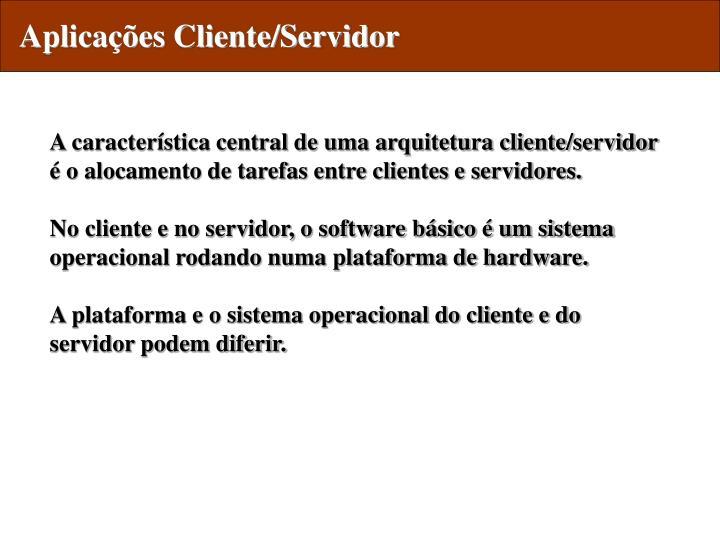 Aplicações Cliente/Servidor