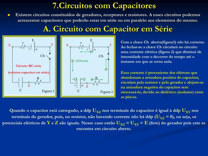 7.Circuitos com Capacitores