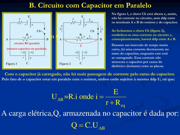 B. Circuito com Capacitor em Paralelo