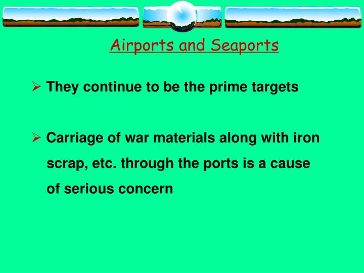 Airports and Seaports
