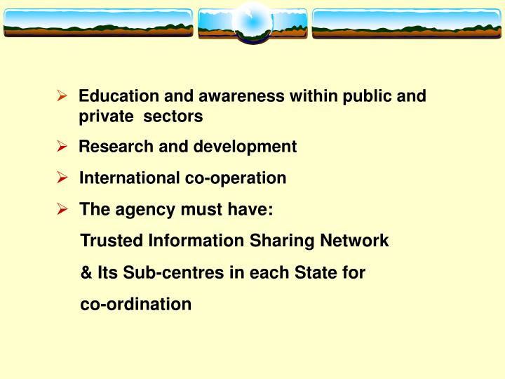 Education and awareness within public and