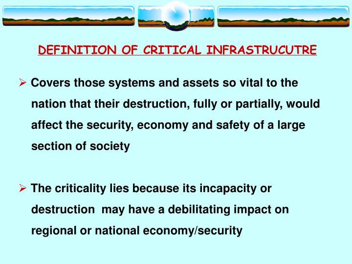 DEFINITION OF CRITICAL INFRASTRUCUTRE