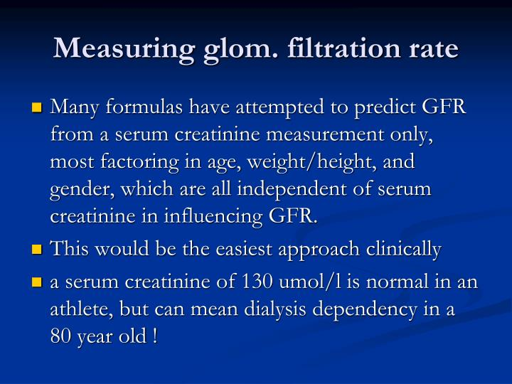 Measuring glom. filtration rate