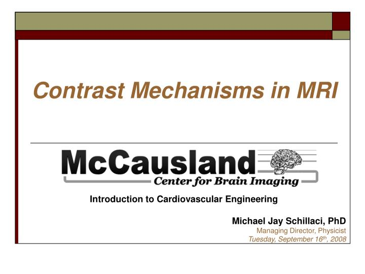 Contrast mechanisms in mri