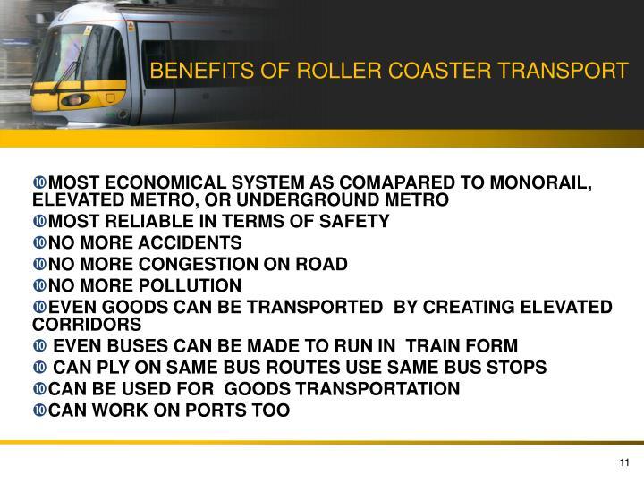 BENEFITS OF ROLLER COASTER TRANSPORT