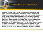 roller coaster as transport