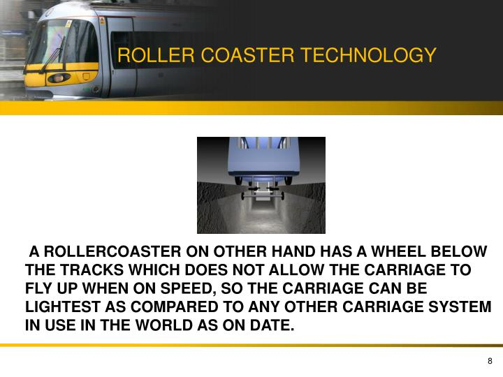 ROLLER COASTER TECHNOLOGY
